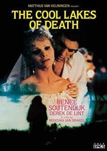 The Cool Lakes of Death (Van De Koele Meren Des Doods)