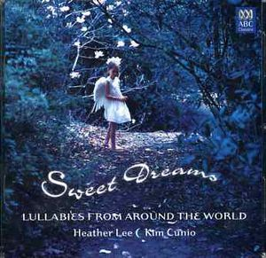 Sweet Dreams: Lullabies from Around the World