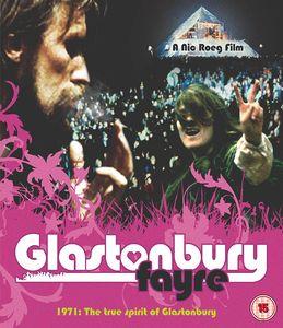 Glastonbury Fayre: 1971 True Spirit Of Glastonbury