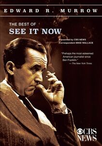 Edward R. Murrow Collection: The Best of See It Now