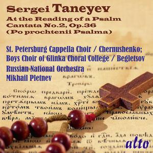 Taneyev: At the Reading of a Psalm (Cantata No. 2)