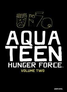 Aqua Teen Hunger Force, Vol. 2