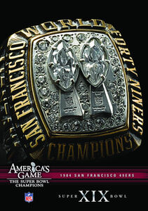 NFL America's Game: 1984 49Ers (Super Bowl Xix)
