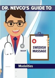 Dr. Nevco's Guide to Swedish Massage Modalities