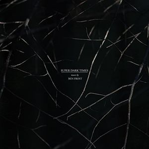 Super Dark Times (music From The Motion Picture)