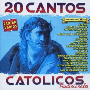 20 Cantos Catolicos Tradicionales (Various Artists)