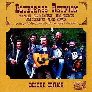 Bluegrass Reunion Deluxe Edition