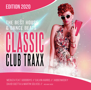 Classic Club Traxx 2020: House & Dance Beats (Various Artists)
