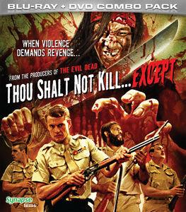 Thou Shalt Not Kill Except