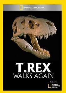 T Rex Walks Again