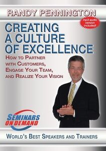 Creating A Culture Of Excellence: How To Partner With Customers,Engage Your Team And Realize Yo