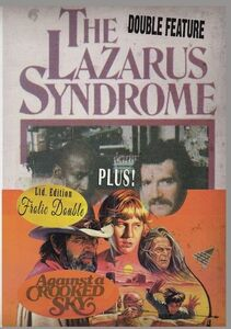 The Lazarus Syndrome /  Against a Crooked Sky