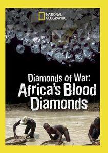 Diamonds Of War: Africa's Blood Diamonds