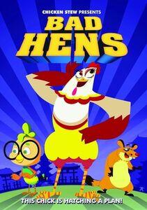 Bad Hens