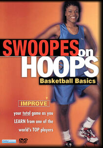 Swoopes On Hoops Beginners Basketball Basics