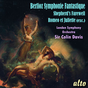 Berlioz: Symphonie Fantastique/ Shepherds' Farewell/ Romeo & Juliet (exc)