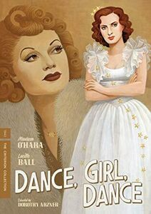 Dance, Girl, Dance (Criterion Collection)