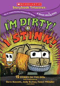 I'm Dirty! And I Stink!