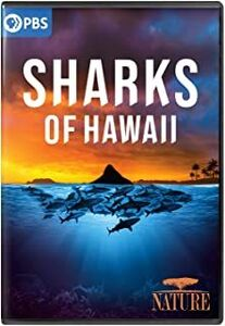 Nature: Sharks Of Hawaii