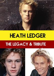 Heath Ledger: The Legacy & Tribute