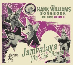 The Hank Williams Songbook: Jambalaya On The Bayou (Various Artists)