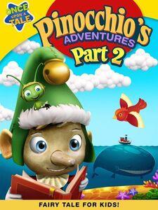 Pinocchio's Adventures: The Adventures of Pinocchio Part 2