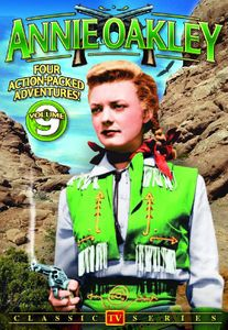 Annie Oakley: TV Series: Volume 9