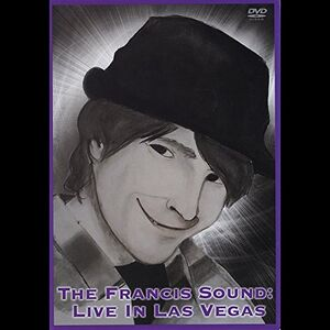 The Francis Sound: Live in Las Vegas