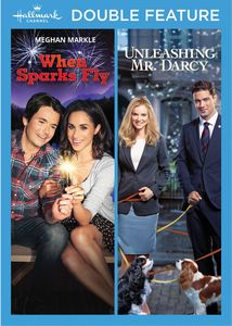 Unleashing Mr. Darcy /  When Sparks Fly - Hallmark Double Feature