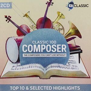 Classic 100: Composer (Highliights) /  Various