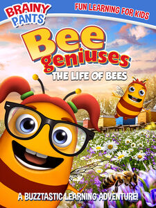 Bee Geniuses: The Life of Bees