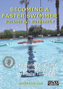 Becoming A Fast Swimmer, Vol. 4: Butterfly