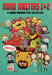 Mind Melters 1 And 2: A James Balsamo Film Collection