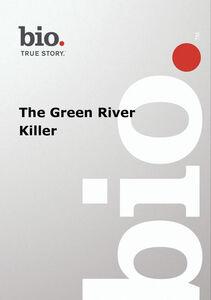 Biography - Biography Green River Killer: Gary Ridgway