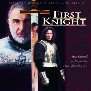 First Knight (Original Soundtrack)