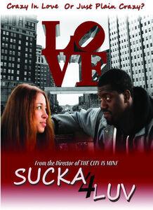 Sucka 4 Luv