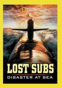 Lost Subs: Disaster At Sea