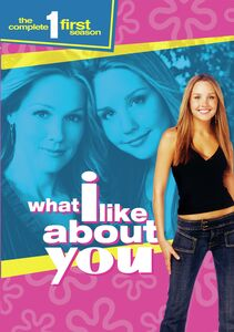 What I Like About You: The Complete First Season