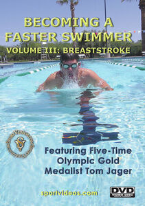 Becoming A Fast Swimmer, Vol. 3: Breaststroke