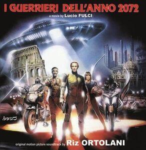 I Guerrieri Dell'Anno 2072 (The New Gladiators) (Original Soundtrack)