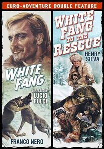 White Fang /  White Fang to the Rescue