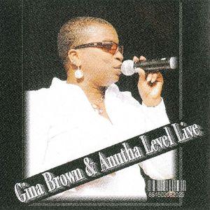 Gina Brown And Anutha Level Live