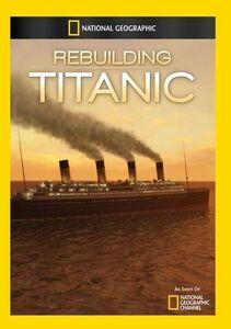 Rebuilding Titanic