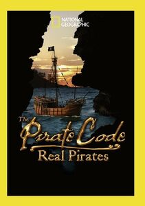 The Pirate Code: Real Pirates