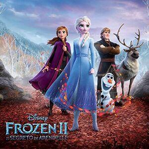 Frozen 2: Il Segreto Di Are (Italian Version) (Original Soundtrack) [Import]