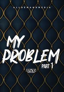 My Problem 1