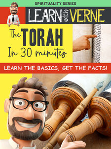 Learn With Verne: The Torah In 30 Minutes