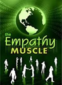 The Empathy Muscle