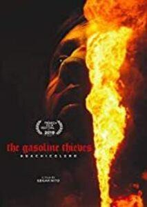 The Gasoline Thieves (huachicolero)
