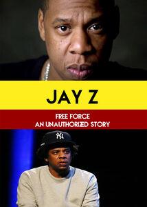 Jay Z: Free Force